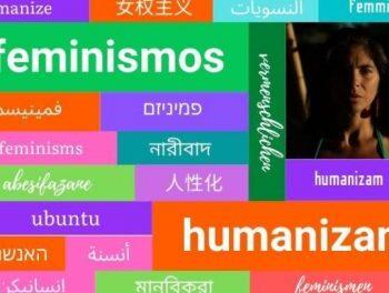 Feminismos que humanizan 07- Mariposa Blanca