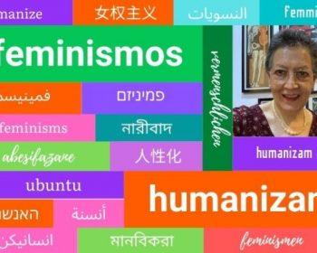 Feminismos que humanizan 03- Alejandra Romo López